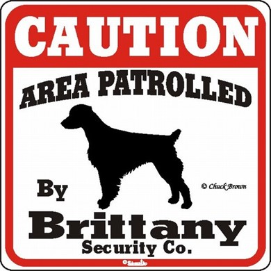Brittany Caution Sign, the Perfect Dog Warning Sign