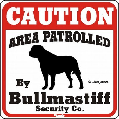 Bullmastiff Caution Sign, the Perfect Dog Warning Sign