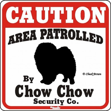 Chow Caution Sign, the Perfect Dog Warning Sign