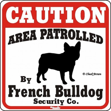 French Bulldog Caution Sign,the Perfect Dog Warning Sign
