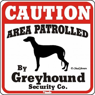 Greyhound Caution Sign, the Perfect Dog Warning Sign