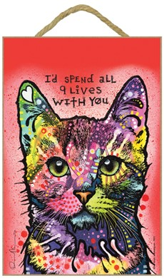 Cat - I'd spend all 9 lives with you sign